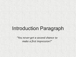 """english  how to write a good essay  multi paragraph essay    introduction paragraph """"you never get a second chance to make a first impression """""""