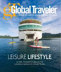 Get your digital copy of Global Traveler-<b>Leisure</b> Lifestyle 2016