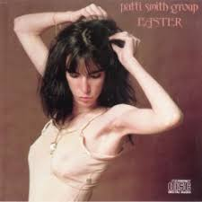 <b>Easter</b> - <b>Patti Smith</b> Group, <b>Patti Smith</b> | Songs, Reviews, Credits ...