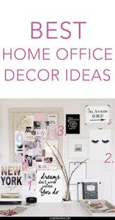 the best office decor ideas for girls bloggers and female entrepreneurs who run their business beautiful business office decorating ideas