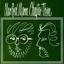 <b>MANFRED MANN CHAPTER THREE Manfred Mann Chapter Three</b> ...