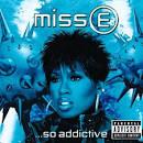 Miss E...So Addictive [Clean] [Bonus Tracks]