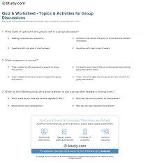 quiz worksheet topics activities for group discussions what types of questions are good to ask in a group discussion
