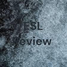 ESL Review