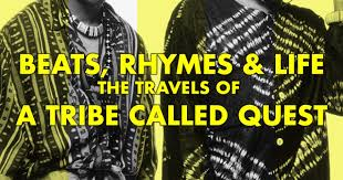 Beats, Rhymes & Life: The Travels Of <b>A Tribe Called Quest</b> (2011 ...
