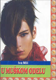 Ljubavni romani Komentiraj · Iva-Mili-U-muskom-odelu. Luiz Bervije drhtavom rukom opipa mač koji joj je bio prikačen oko struka. Nije bilo sumnje. - Iva-Mili-U-muskom-odelu