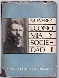social inequality class status party max weber economia y sociedad em espanhol volume