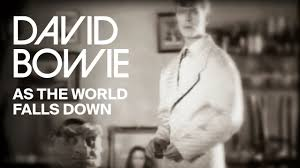 <b>David Bowie</b> - As The <b>World</b> Falls Down (Official Video) - YouTube