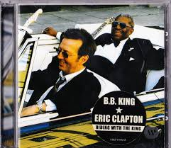 eric clapton b b king riding with the 180 gr