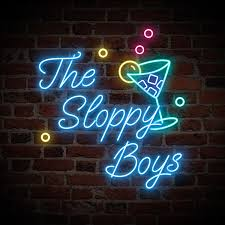 The Sloppy Boys