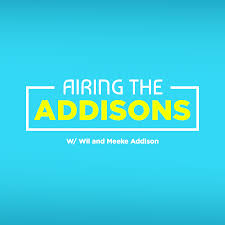 Airing the Addisons