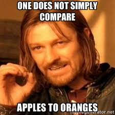 ONE does not simply compare Apples to oranges - one-does-not ... via Relatably.com