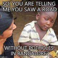 Viral Memes on Bangalore Weather, Traffic, Night Life - Photos via Relatably.com
