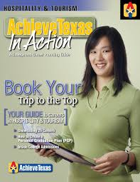 hospitality tourism by achievetexas college career initiative hospitality tourism by achievetexas college career initiative issuu