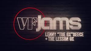 """vfJams with Lenny """"The Ox"""" Reece & <b>The Lesson GK</b> - YouTube"""