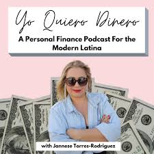 Yo Quiero Dinero: Personal Finance For the Modern Latina