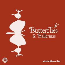 Butterflies & Ballerinas