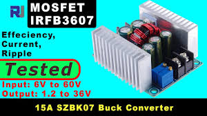 Review of SZBK07 <b>300W 20A</b> Buck <b>converter</b> 1.2V to 36V with ...