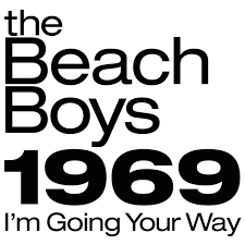The <b>Beach Boys</b> - 1969 (I'<b>m</b> Going Your Way) (2019, File) | Discogs