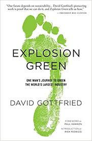 <b>Explosion Green</b>: One Man's Journey To <b>Green</b> The World's Largest ...