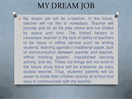 essay dream  wwwgxartorg a memorable person in my life essay dreams in my life essay wpwlf codreams in my