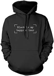 <b>Black is My Happy</b> Colour - Fashion Hipster Moody - Hoodie and Sizes
