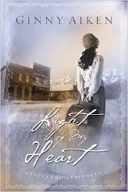 <b>Light</b> of <b>My Heart</b> (Silver Hills Trilogy, Book 1): Aiken, Ginny ...