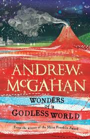 <b>Wonders of</b> a Godless World eBook: <b>Andrew McGahan</b>: Amazon ...