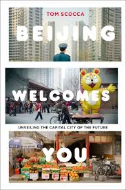 beijing welcomes you why i write beijing welcomes you