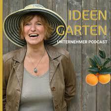 Ideengarten Unternehmer Podcast