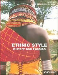 <b>Ethnic Style</b>: History and Fashion (French Edition): Geoffroy ...