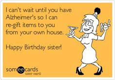 Funny Happy Birthday Sister Images | Gift Images via Relatably.com