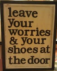 1000 Entryway Quotes On Pinterest  Bathroom Wall Art Welcome Signs And Garage Paint