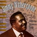 Jimmy Witherspoon with the Junior Mance Trio