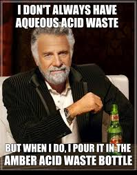 Proper Chemical Waste Disposal: Posters & Memes – The Green ... via Relatably.com