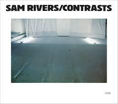 Contrasts (vinyl) - Sam Rivers - Challenge Records International