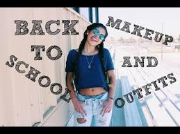 07 26 back to outfit makeup ideas