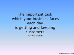 The important task which your business faces every day is getting ... via Relatably.com