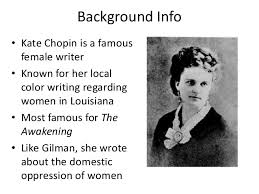 the story of an hour presentation   background info • kate chopin