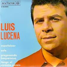 LUIS LUCENA- TENGO EL CORAZÓN CANSÍO (1966). Luis Lucena - RCA 3-20999 - 5835