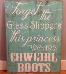 cowgirl quotes and sayings country quotes for girls country 3 quotes girls room country bedrooms ideas country girls bedroom ideas bedroom decorating country room ideas