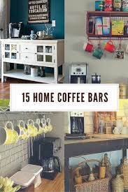 put some pep into your home design with one of these cool home coffee bars built coffee bar makeover