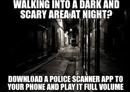 scary police scanner - WeKnowMemes Generator via Relatably.com