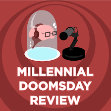 The Millennial Doomsday Review