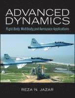 <b>Advanced</b> Dynamics - <b>Reza N Jazar</b> - Bok (9780470398357) | Bokus