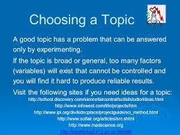 the scientific method how to successfully complete your science choosing a topic a good topic has a problem that can be answered only by experimenting