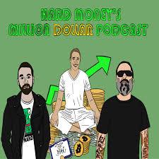 Hard Money's Million Dollar Podcast