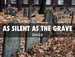 Images & Illustrations of be as silent as the grave