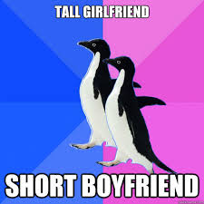 tall girlfriend short boyfriend - Socially Awkward Couple - quickmeme via Relatably.com