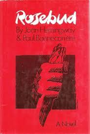 Resultado de imagen de Rosebud Paul Bonnecarrere & Joan Hemingway
